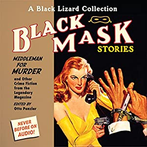 Black Mask 11: Middleman for Murder Audiobook