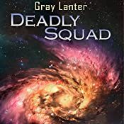 Deadly Squad: Logan Ryvenbark's Saga, Book 3 | Grey Lanter