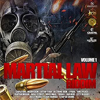 Martial Law Riddim, Vol 1 [Explicit] by Various artists on