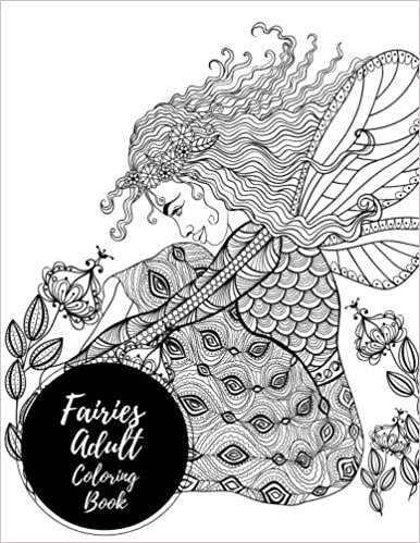 Fairies Adult Coloring Book Large Stress Relieving Relaxing