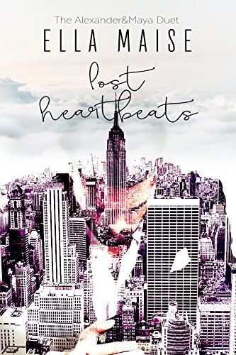 The Alexander & Maya Duet: Lost Heartbeats