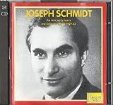 Joseph Schmidt: The Rare, Early Opera & Song Recordings, 1929-32