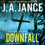 Downfall: A Brady Novel of Suspense | J. A. Jance
