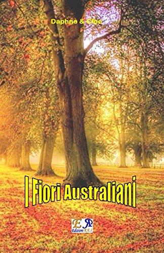 I Fiori Australiani (Italian Edition)