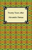Twenty Years After, Alexandre Dumas, 1420938851