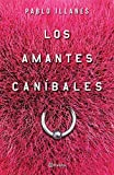 img - for Los amantes can??bales (Spanish Edition) by Pablo Illanes (2015-09-08) book / textbook / text book