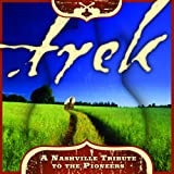 Trek: A Nashville Tribute to the Pioneers