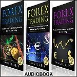 Forex Trading: Ultimate Beginner Guide: 3 Manuscripts | Samuel Rees