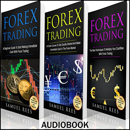 Forex Trading: Ultimate Beginner Guide: 3 Manuscripts