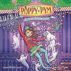 Poppy Pym und der Spuk in der Schulaula (Poppy Pym 2)