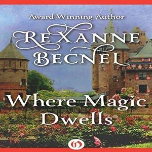 Where Magic Dwells Audiobook