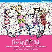 Vier Freundinnen und ein Abenteuer auf acht Pfoten (Der Muffin-Club 7) | Katja Alves