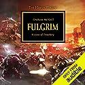 Fulgrim: The Horus Heresy, Book 5 Hörbuch von Graham McNeill Gesprochen von: David Timson