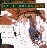 Stamping Ground: Bill Bruford's Earthworks Live by Bill Bruford's Earthworks (2005-06-05)
