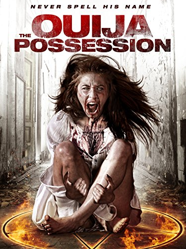The Ouija Possession by