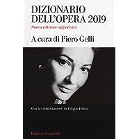 Dizionario dell'opera 2019