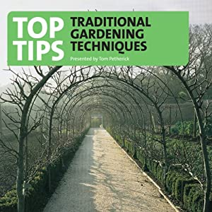 Top Tips -Traditional Gardening Techniques Radio/TV Program