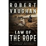 Law Of The Rope: A Classic Western (The Crocketts)