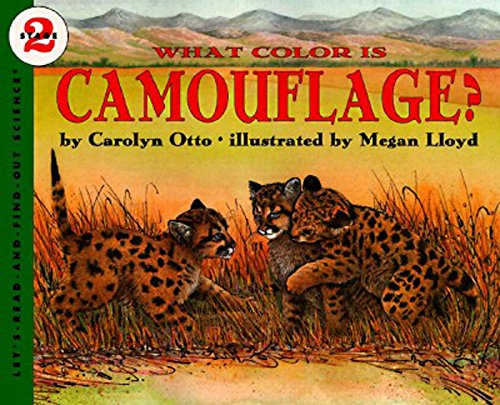 What Color Is Camouflage? (Let's-Read-and-Find-Out Science, Stage - Camouflage Animal