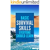 Basic Survival Skills Everyone Should Learn: Bushcraft, Wilderness, Outdoor skills, Prepping, Survival Guide