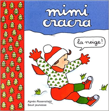 Mimi Cracra : la neige pdf