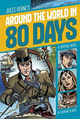 Around the World in 80 Days (Graphic Revolve: Common Core Editions) (Around The World In 80 Days Graphic Novel)