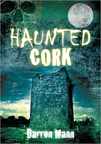 Haunted Cork Paperback – March 1, 2011 by Darren Mann  (Author)
