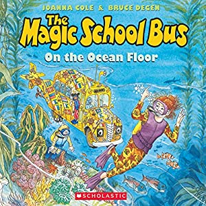 The Magic School Bus on the Ocean Floor Audiobook