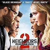 """Black Skinhead / Party in My Pants (From """"Neighbors 2: Sorority Rising"""")"""