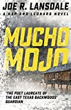 Mucho Mojo: Hap and Leonard Book Two (Hap and Leonard Thrillers)