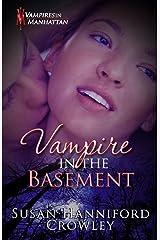 Vampire in the Basement (Vampires in Manhattan Book 4) Kindle Edition