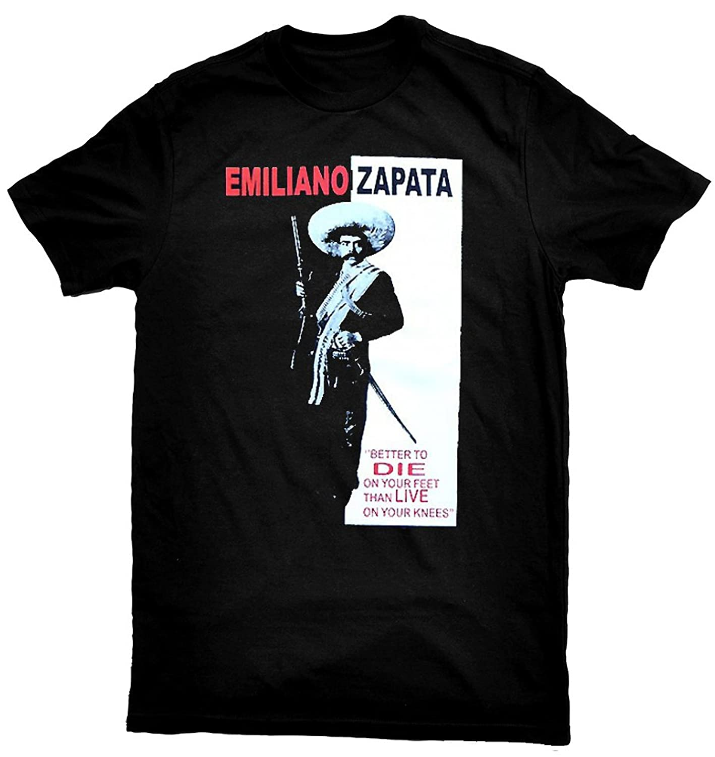 Emiliano Zapata Better To Die on Your Feet Than Live on Your Knees T-Shirt