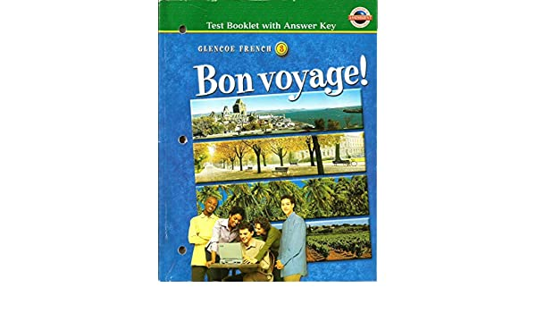 Bon Voyage Level 3 Testing Booklet With Answer Key McGraw