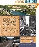 Keeping Ontario Moving: The History o...