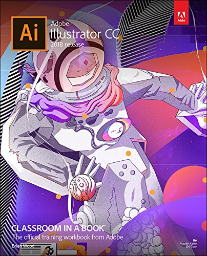 134852494 - Adobe Illustrator CC Classroom in a Book (2018 release)