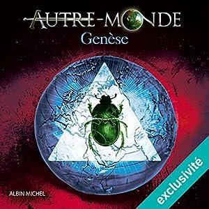 Genèse (Autre Monde 7) | Livre audio Auteur(s) : Maxime Chattam Narrateur(s) : Hervé Lavigne, Isabelle Miller