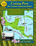 Cruising Ports, Patricia Rains, 0963847023