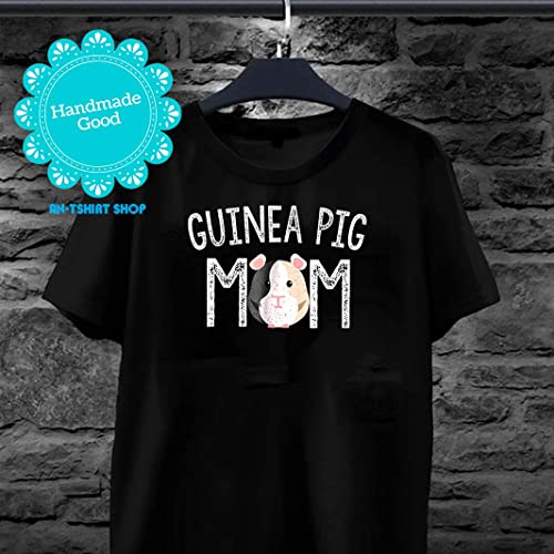 57dc2197 Amazon.com: Guinea Pig Mom Shirt Guinea Pig Lover Gifts Tshirt for men and  women: Handmade