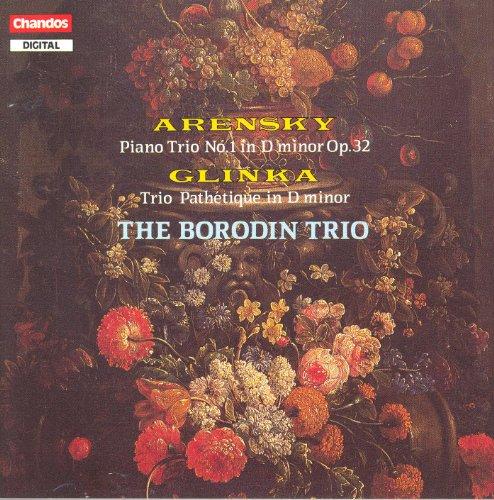 Arensky: Piano Trio No. 1 / Glinka: Trio Pathetique