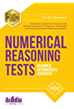 NUMERICAL REASONING TESTS: Sample Beginner, Intermediate and Advanced Numerical Reasoning Detailed Test Questions and Answers (Testing Series) (English Edition)