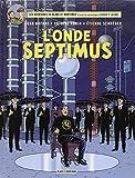 """Afficher """"Aventures de Blake et Mortimer (Les) n° 22 Onde Septimus (L')"""""""