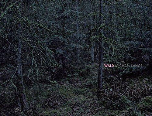 Michael Lange. Wald