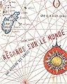 Regards sur le monde : Une histoire des cartes par Black