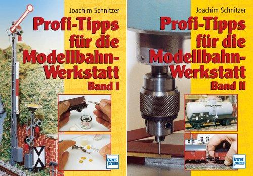 Profi-Tipps für die Modellbahn-Werkstatt, 2 Bde.