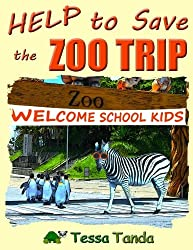 Help to Save the Zoo Trip: Interactive Picture Book with Activities/Games for ages 3-8 (Bedtime, Beginner Readers). Get the animals; panda, monkey, ... back where they belong. (#2) (Volume 2)