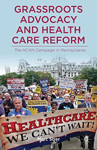 Grassroots Advocacy and Health Care Reform: The HCAN Campaign in Pennsylvania