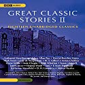 Great Classic Stories II Audiobook by Edgar Allan Poe, James Joyce, Mark Twain, Kate Chopin, Virginia Woolf, Aldous Huxley, F. Scott Fitzgerald, Oscar Wilde Narrated by Simon Vance, Kate Fenton, Stephen R. Thorne, Robert Fass, Bronson Pinchot
