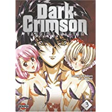 DARK CRIMSON T03 : VAMPIRE MASTER T03