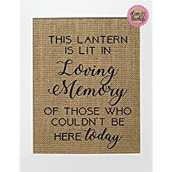 8x10 UNFRAMED This Lantern Is Lit In Loving Memory / Burlap Print Sign / Rustic Country Shabby Chic Vintage Memorial Loved One Candle at Wedding Someone's in Heaven
