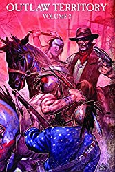 Outlaw Territory, Vol. 2